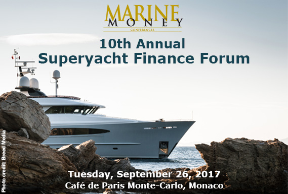"Ezio Vannucci among the speakers of the 2017 ""Superyacht Finance Forum"" in Monaco"